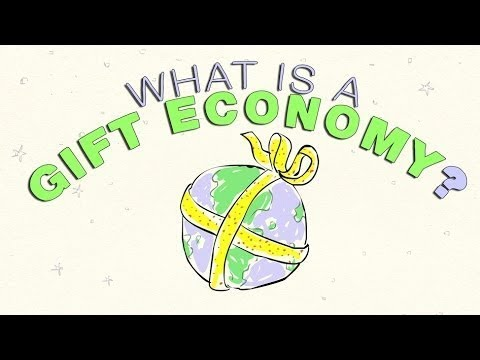 What is a Gift Economy