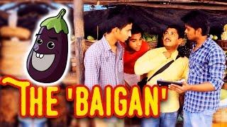 The 'Baigan' || Kantri Guyz