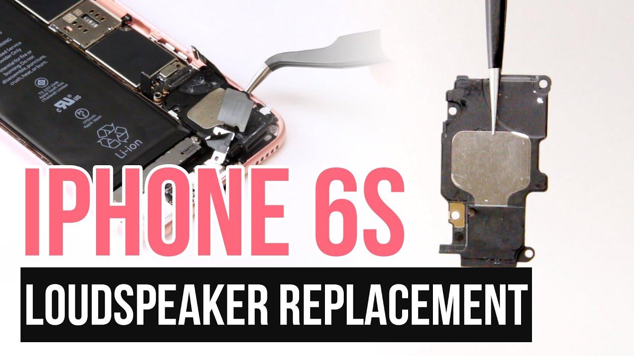 innovative design 06fb1 aa9c7 iPhone 6s Loudspeaker Replacement Video Guide