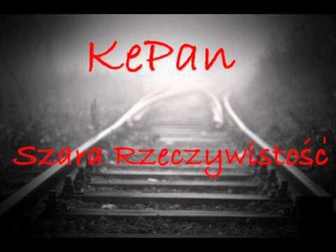 KePan - Szara Rzeczywistość