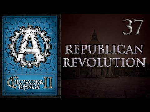 Crusader Kings 2 Republican Revolution 37