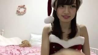 中井りかサンタコスクリスマス配信.