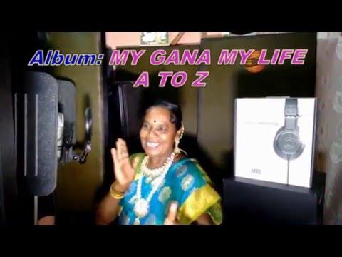 My Gana My Life  A To Z   Tamil Kuthu Song   Vyeshuva Maalyk