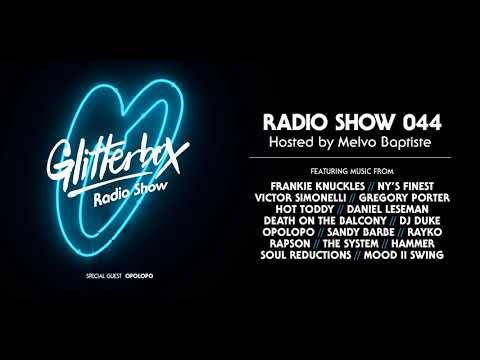 Glitterbox Radio Show 044: w/ Opolopo