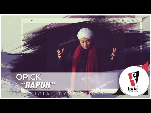 Opick - Rapuh | Official Lyric Video