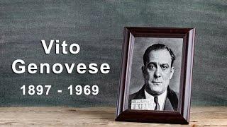 Vito Genovese: The Genovese Crime Family Boss (1897 - 1969)