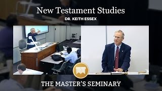 Lecture 1: New Testament Studies - Dr. Keith Essex