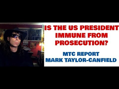 SPECIAL REPORT: Is The US President Immune From Prosecution? (MTC REPORT)