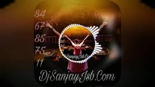 Tagdii full DJ song rimex DJ Sanjay jsb punch rimex