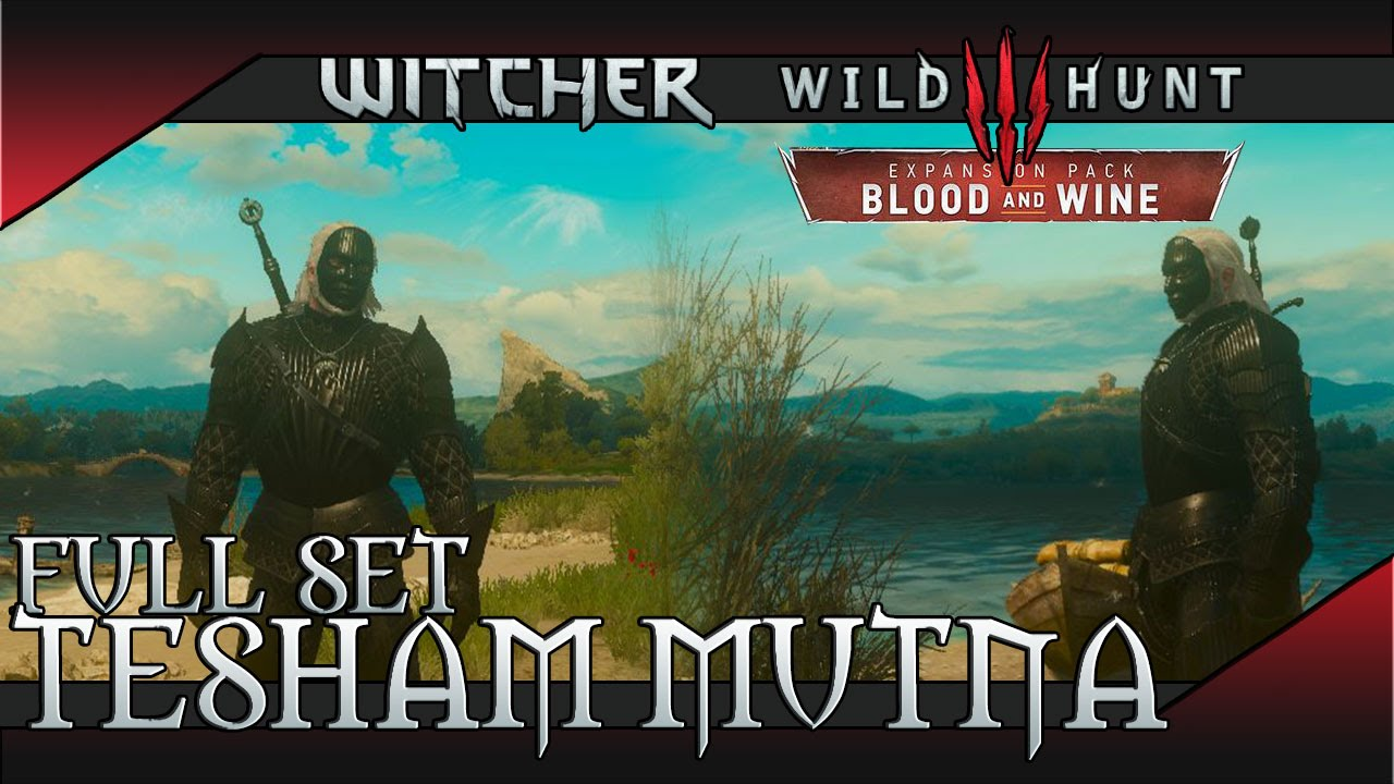 Tesham Mutna Armor | Witcher 3 Blood and Wine