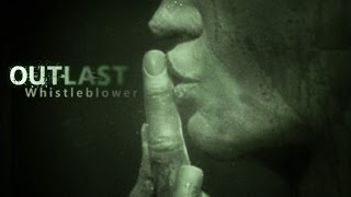 Outlast Whistleblower Walkthrough Gameplay