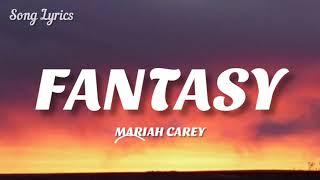 Mariah Carey - Fantasy ( Lyrics )🎵