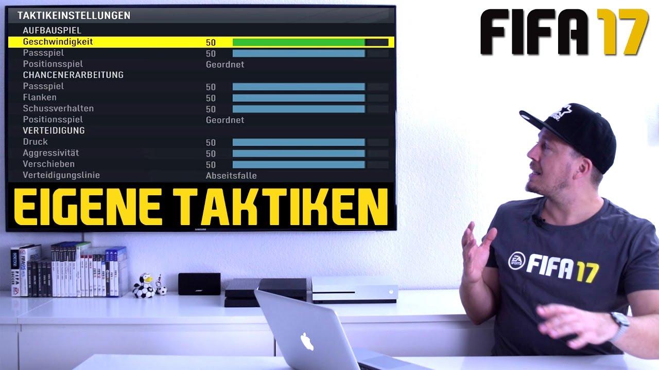 fifa 17 tutorial | eigene taktiken - beste einstellungen für
