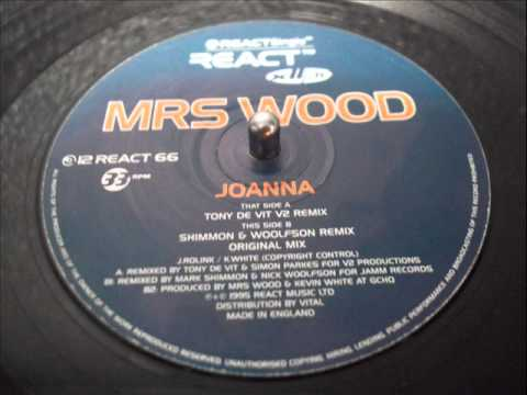 MRS. WOOD - JOANNA(Tony De Vit V2 Remix)