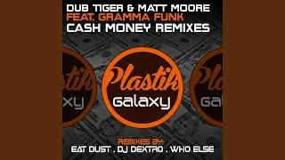 Cash Money (Who Else Remix)