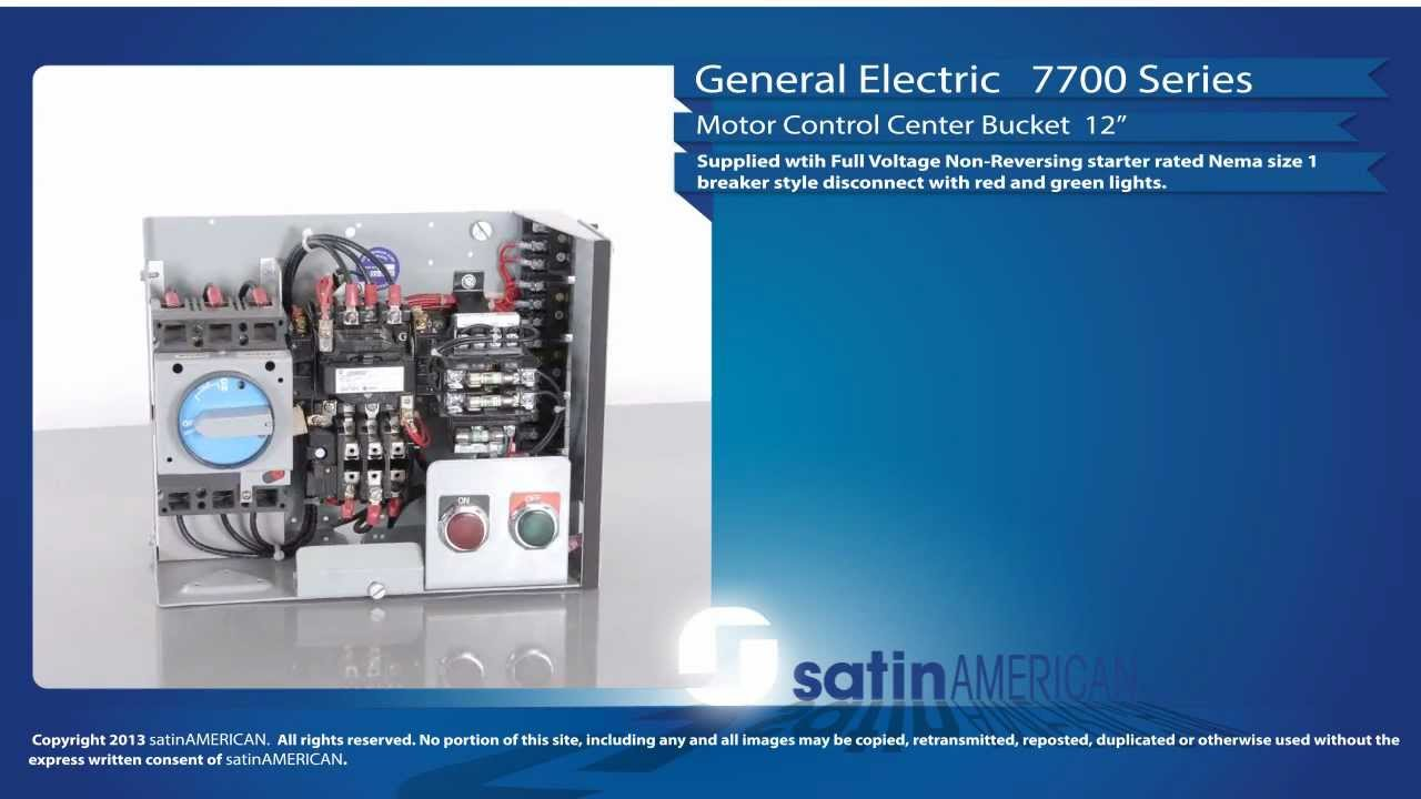 General electric 7700 series 12 motor control center for General electric motor control center