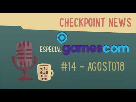 Especial GAMESCOM: CheckPoint News #14