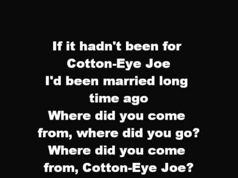 Rednex  Cotton Eye Joe  Lyrics