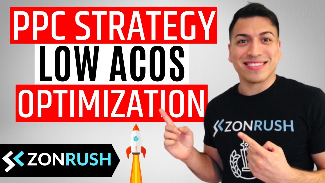 Amazon PPC Strategy - Low ACOS Optimization (The Complete Beginners Guide 2020)