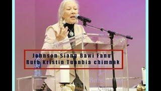 Johnson Siangbawi Fanu Ruth Kristin ( Part - 4 ) laitlang an um lio an tuanbia chimnak