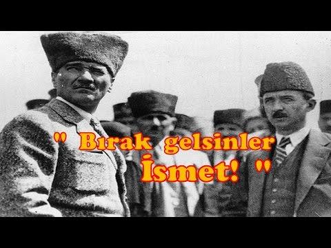 """Atatürk: """"Bırak gelsinler İsmet! Onları vatanın bağrında boğacağım..!"""""""