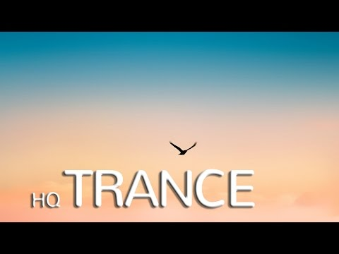 ᴴᴰ HIGH QUALITY TRANCE IN THE MIX ♫