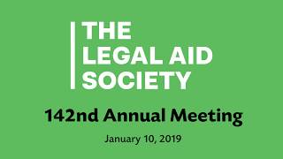 142nd Annual Meeting of The Legal Aid Society (Full Program)
