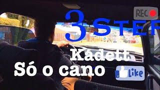 3step kadett so o cano
