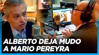 """""""Usted está mintiendo. A ver, diga al aire que es un opositor mío"""" Alberto atendió a Mario Pereyra"""