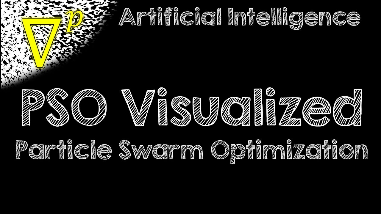 Particle Swarm Optimization (PSO) Visualized - Artificial Intelligence