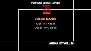 Ayu Stiati - Lalah Manis [OFFICIAL VIDEO]