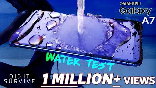 Samsung Galaxy A7 Water Test- Will the Triple Camera|Speakers|Display Survive?