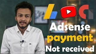 {HINDI} Adsense Payment Not Received in your Bank || Adsense Payment Issued | 100% solution in india