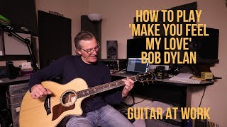 Gambar cover How to play 'Make You Feel My Love' by Bob Dylan