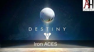 Iron ACES | Destiny