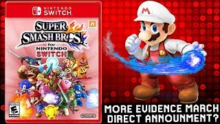 Massive News: Super Smash Bros Switch More Evidence From Industry Insider & March Announcement ?