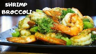 SHRIMP BROCCOLI | QUICK u0026 EASY TO FOLLOW RECIPE