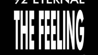 92 Eternal - The Feeling