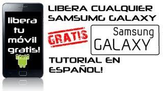 Liberar CUALQUIER samsumg galaxy/galaxy ace s3 s2 s mini y/Metodo rapido/Tutorial/