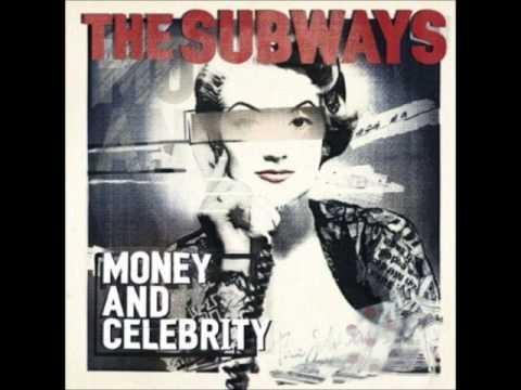 The Subways - Celebrity + (lyrics)