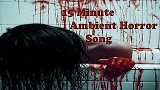 Dark and Creepy Ambient Soundtrack 15 Minutes of Halloween Horror (Free Mp3 Download)