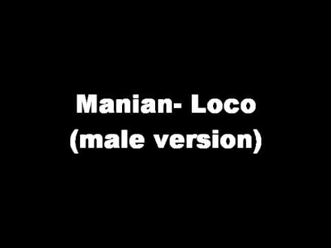 Manian Loco male version