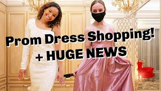 Prom Dress Shopping | Huge NEWS!