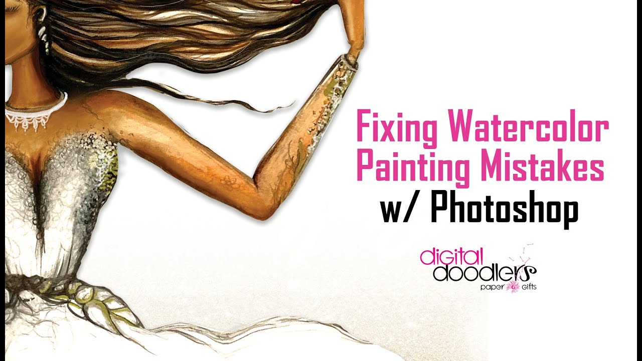 How to Fix Your Watercolor Painting Mistakes with Photoshop
