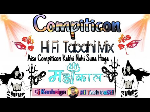 Ye Hai Compation Tabahi Ka Dusra Naam Kanhaiya BaSti JBL Blast  Mix Dj Kanhaiya BaSti