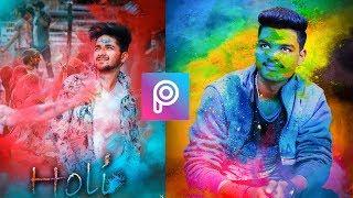 Picsart Happy Holi Photo Editing 2019 | Holi Special Picsart Editing Tutorial |
