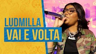 FM O Dia - Ludmilla - Vai e Volta