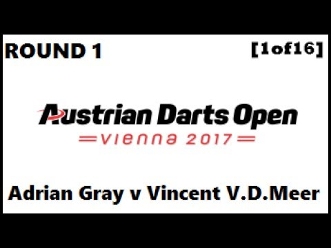 Austrian Darts Open 2017 HD - Round 1 [1of16]: Adrian Gray v Vincent van der Meer