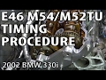BMW E46 Install Timing Components & Reset Timing #m54rebuild 8