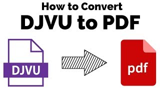 how to convert djvu file into pdfby techworld4ufree